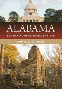 Alabama : The Making of an American State