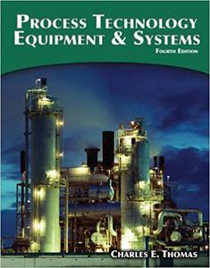 Process Technology Equipment and Systems (Repost)