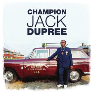 Champion Jack Dupree - Blues Pianist of New Orleans, Vol. 1-3 (2019) [Official Digital Download]