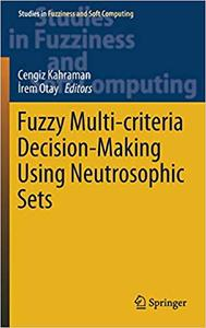 Fuzzy Multi-criteria Decision-Making Using Neutrosophic Sets