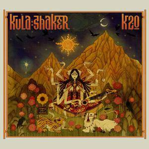Kula Shaker - K 2.0 (2016) [Digisleeve]