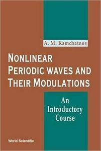 Nonlinear Periodic Waves and Their Modulations: An Introductory Course