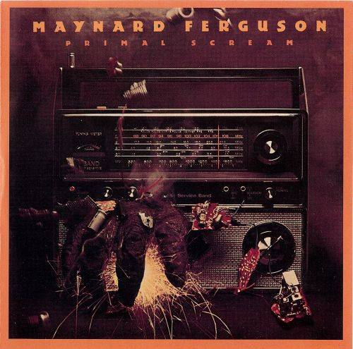 Maynard Ferguson - Primal Scream (1976) {Wounded Bird}