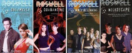Roswell series by Paul Ruditis, Laura J. Burns, Kevin Ryan, Andy Mangels