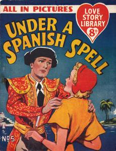 Love Story Picture Library 0005 - Under a Spanish Spell