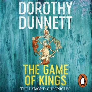 «The Game Of Kings» by Dorothy Dunnett
