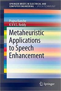 Metaheuristic Applications to Speech Enhancement  [Repost]