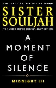 «A Moment of Silence: Midnight III» by Sister Souljah