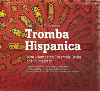 Tromba Hispanica: 17th-Century music for the Spanish Court Trumpets - Barocktrompeten Ensemble Berlin (2011) {Raumklang RK2906}