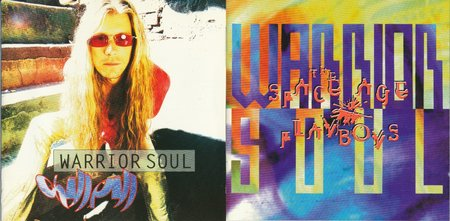 Warrior Soul - Chill Pill & Space Age Playboys (1993/4)
