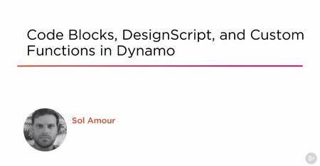 Code Blocks, DesignScript, and Custom Functions in Dynamo