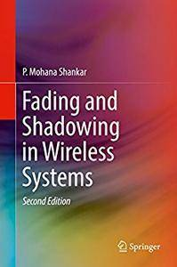 Fading and Shadowing in Wireless Systems [Repost]