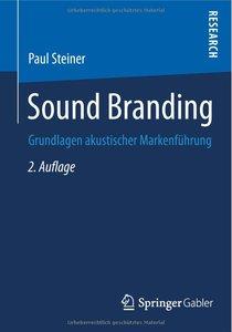 Sound Branding: Grundlagen akustischer Markenführung (Repost)