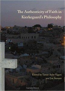 The Authenticity of Faith in Kierkegaard's Philosophy