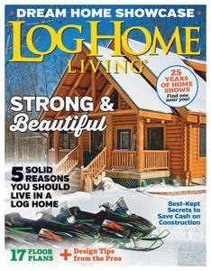 Log Home Living - January 2020