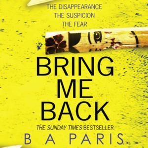 «Bring Me Back» by B.A. Paris