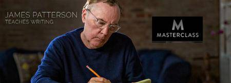 Masterclass - James Patterson Teaches Writing [repost]