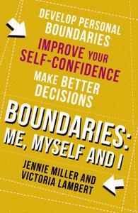 Boundaries, Step One: Me, Myself and I