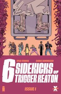Six Sidekicks of Trigger Keaton 001 (2021) (Digital) (Zone-Empire