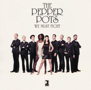 The Pepper Pots - We Must Fight (2013) {Double Back Records DB CD-003}