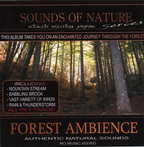 Sounds of Nature: Forest Ambience (2009) Re-up