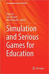 Simulation and Serious Games for Education (Repost)