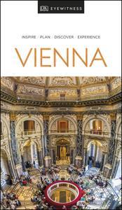 DK Eyewitness Travel Guide Vienna (DK Eyewitness Travel Guide)