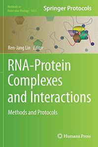 RNA-Protein Complexes and Interactions: Methods and Protocols