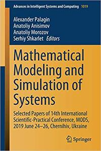 Mathematical Modeling and Simulation of Systems: Selected Papers of 14th International Scientific-Practical Conference,