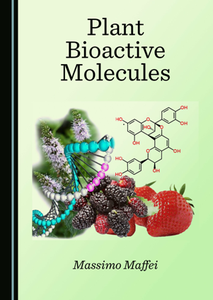 Plant Bioactive Molecules