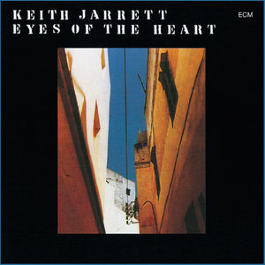 Keith Jarrett - Eyes Of The Heart (1979/2015) [Official Digital Download 24-bit/192 kHz]