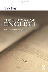 The History of English: A Student's Guide (Hodder Arnold Publication)(Repost)