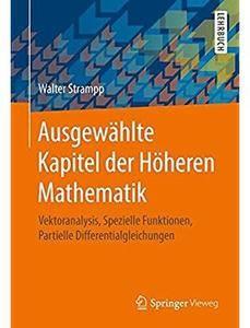 Ausgewählte Kapitel der Höheren Mathematik: Vektoranalysis, Spezielle Funktionen, Partielle Differentialgleichungen [Repost]