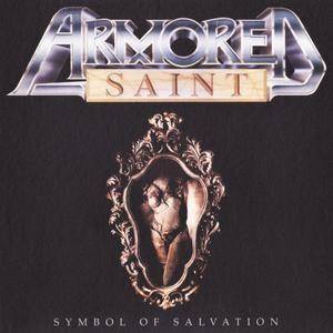 Armored Saint - Symbol Of Salvation (1991) [Reissue 2018]