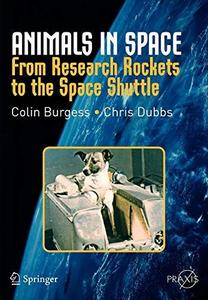 Animals in Space: From Research Rockets to the Space Shuttle (Repost)