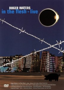 Roger Waters - In The Flesh - Live (2001) Re-Up