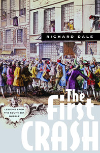 The First Crash: Lessons from the South Sea Bubble (repost)