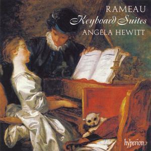 Angela Hewitt - Jean-Philippe Rameau: Keyboard Suites (2007)