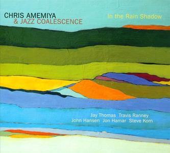 Chris Amemiya - In the Rain Shadow (2013)