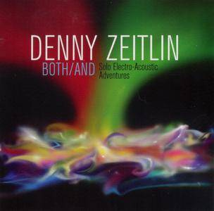 Denny Zeitlin - Both/And: Solo Electro-Acoustic Adventures (2013) {Sunnyside SSC 1352 rec 2003-12}