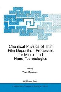 Chemical Physics of Thin Film Deposition Processes for Micro- and Nano-Technologies