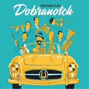 Dobranotch - Merčedes Kolo (2019)