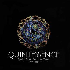 Quintessence - Spirits from Another Time 1969-1971 (2016)