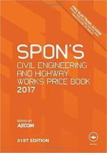 Spon's Civil Engineering and Highway Works Price Book 2017