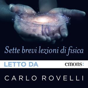 «Sette brevi lezioni di fisica» by Carlo Rovelli