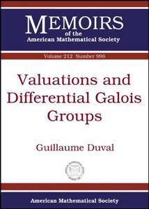 Valuations and Differential Galois Groups (Memoirs of the American Mathematical Society)