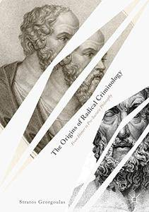 The Origins of Radical Criminology: From Homer to Pre-Socratic Philosophy