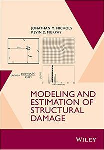 Modeling and Estimation of Structural Damage (Repost)