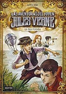 La isla perdida: Las aventuras del joven Jules Verne y cia. 1 [Kindle Edition]