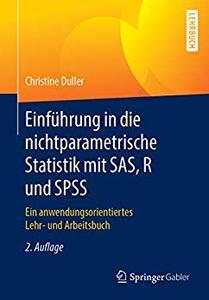 Einführung in die nichtparametrische Statistik mit SAS, R und SPSS